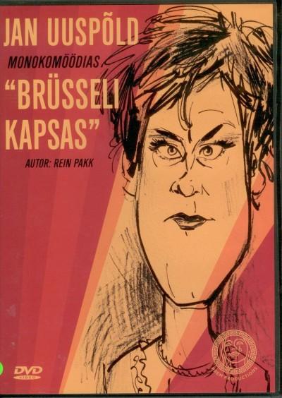 "Jan Uuspõld monokomöödias ""Brüsseli kapsas""; autor Rein Pakk"